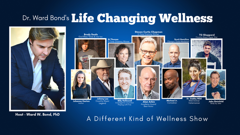 Dr. Ward Bond's Life Changing Wellness